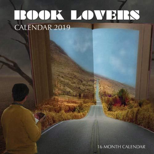 Book Lover's Calendar 2019: 16 Month Calendar