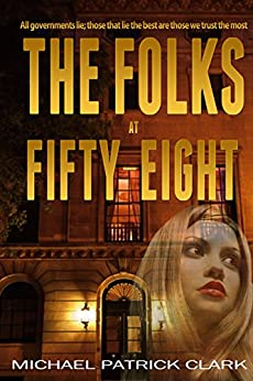 The Folks at Fifty-Eight by [Clark, Michael Patrick]