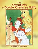 img - for The Adventures of Scooby, Charlie, and Fluffy book / textbook / text book