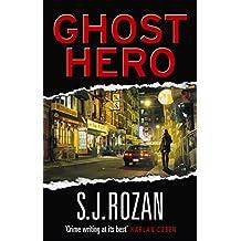 Ghost Hero. S.J. Rozan (Bill Smith/Lydia Chin)