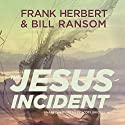 The Jesus Incident: The Pandora Sequence, Book 1 Audiobook by Frank Herbert, Bill Ransom Narrated by Scott Brick
