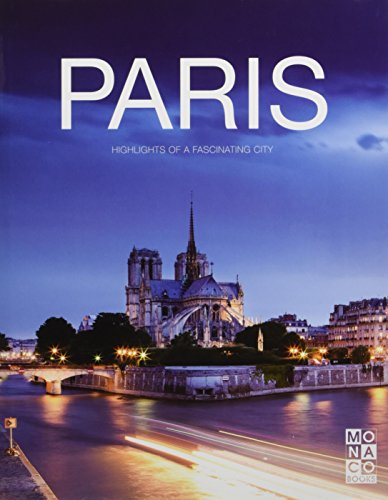 (The Paris Book: Highlights of a Fascinating City)