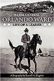 Major General Orlando Ward, Russell A. Gugeler, 1932762892