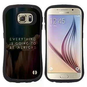 "Pulsar iFace Series Tpu silicona Carcasa Funda Case para Samsung Galaxy S6 , Todo va Mensaje Alright Inspiring"""