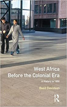 West Africa before the Colonial Era: A History to 1850