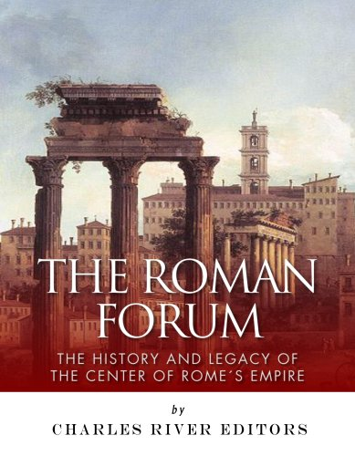 The Roman Forum: The History and Legacy of the Center of Rome's - Caesars Forum