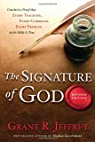 The Signature of God, Revised Edition: Conclusive Proof That Every Teaching, Every Command, Every Promise in the Bible Is True