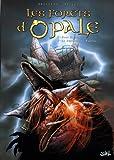 Les forêts d'Opale, Tome 5 et 6 : Onze Racines ; Le Sortilège du Pontife