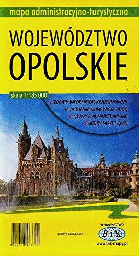 Województwo opolskie mapa administracyjno-turystyczna Województwo opolskie mapa administracyjno-turystyczna