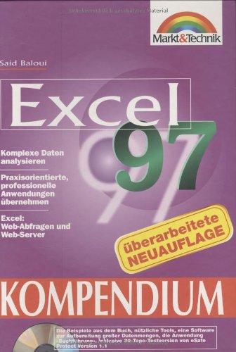 Excel 97 Kompendium Mit Tabellen arbeiten, komplexe Daten analysieren (Kompendium/Handbuch)