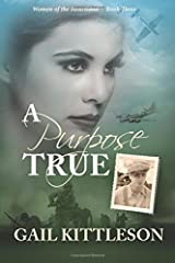 A Purpose True (Women of the Heartland) (Volume 3) Paperback
