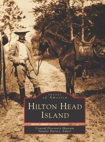 Hilton Head Island (Images of America: South Carolina) by Coastal Discovery Museum (1998-11-15)