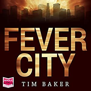 Fever City Audiobook