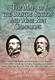 The Maps of the Bristoe Station and Mine Run Campaigns: An Atlas of the Battles and Movements in the Eastern Theater after Gettysburg, Including ... 1864 (Savas Beatie Military Atlas Series)