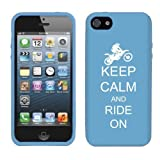 Apple iPhone 5 5s Silicone Soft Rubber Skin Case Cover Keep Calm and Ride On Motorcross Bike (Light Blue)