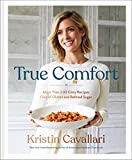 True Comfort: More Than 100 Cozy Recipes Free of