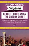 Frommer's EasyGuide to Seattle, Portland and the Oregon Coast, Donald Olson, 1628871202