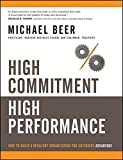 img - for High Commitment High Performance: How to Build A Resilient Organization for Sustained Advantage book / textbook / text book