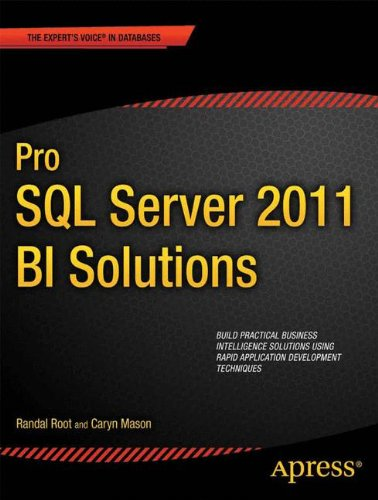 Pro SQL Server 2012 BI Solutions (Expert's Voice in SQL Server) (Solutions Voice)