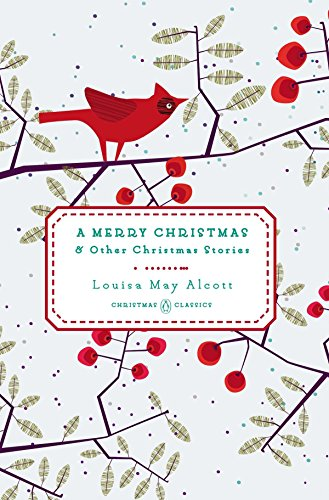 A Merry Christmas: And Other Christmas Stories (Penguin Christmas Classics)