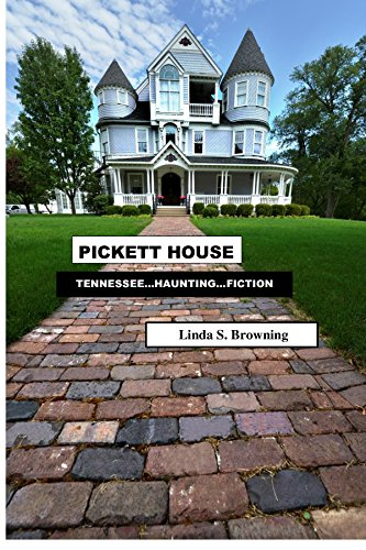 Pickett House by Linda S. Browning