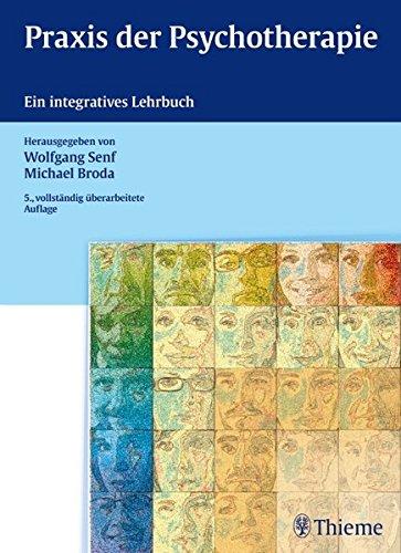 Praxis der Psychotherapie: Ein integratives Lehrbuch