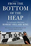 From the Bottom of the Heap, Robert Hillary King, 160486575X
