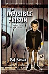 The Invisible Prison: Scenes from an Irish Childhood by Pat Boran (2009-11-02) Paperback