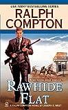 Ralph Compton Rawhide Flat (Ralph Compton Western Series)