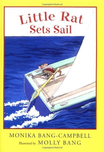 (By Monika Bang-Campbell Little Rat Sets Sail (1st Frist Edition))