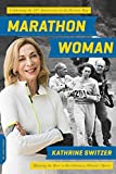 img - for Marathon Woman: Running the Race to Revolutionize Women's Sports book / textbook / text book