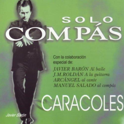 manuel salado from the album sólo compás caracoles january 1 1998 be