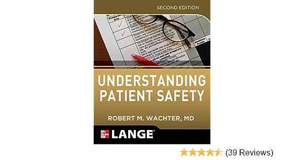 Understanding Patient Safety, Second Edition: 9780071765787