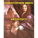 Christopher Wren - Architect