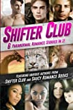 img - for Shifter Club: 6 Paranormal Romance Stories Bundled In 1 book / textbook / text book