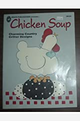 Chicken Soup, Charming Country Critter Designs