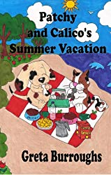 Patchy and Calico's Summer Vacation (Patchwork Dog and Calico Cat Book 2)