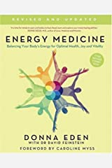 Energy Medicine: How to use your body's energies for optimum health and vitality by Eden. Donna ( 2008 ) Paperback Paperback