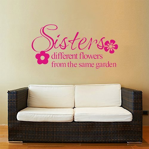 Higoss Quotes Wall Decals Sisters Different Flowers From The Same Garden Wall Art Quote Lettering Sticker