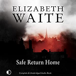 Safe Return Home Audiobook