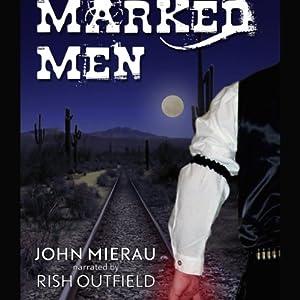 Marked Men Audiobook