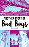 another story of bad boys le final bloom french edition