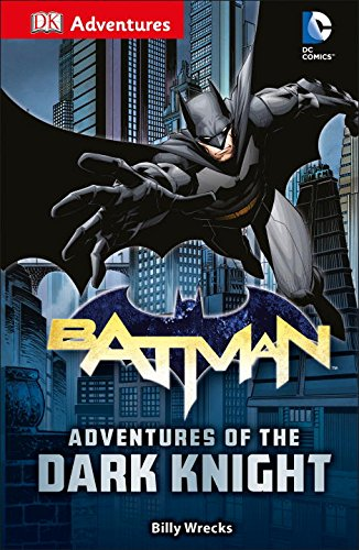 DK Adventures: DC Comics: Batman: Adventures of the Dark Knight PDF