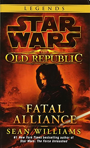 Alliance Series (Fatal Alliance (Star Wars: The Old Republic) (Star Wars: The Old Republic - Legends))