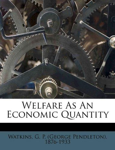 Welfare as an economic quantity pdf epub