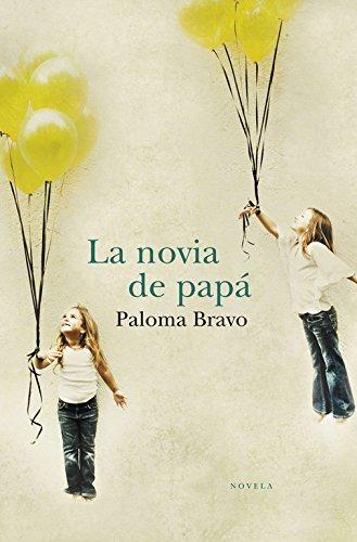 NOVIA DE PAPA, LA (9788499890791) (BEST SELLER, Band 26200)