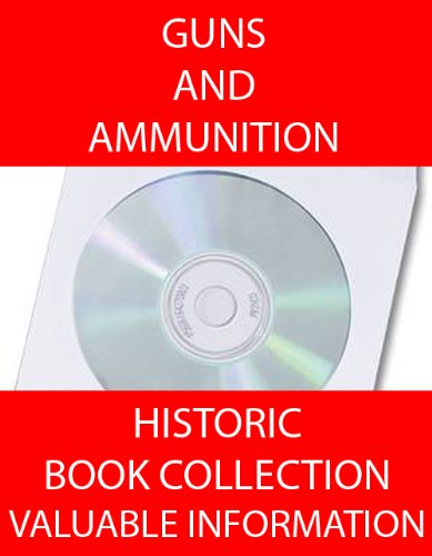 Guns! 23 Books About Guns And Ammunition