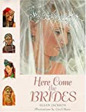 Here Come the Brides, Ellen B. Jackson, 0802784690