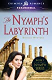 The Nymph's Labyrinth, Danica Winters, 1440562237
