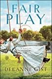 Fair Play: A Novel